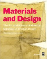 Materials and design : the art and science of material selection in product design / Mike Ashby and Kara Johnson. - BXB F Ash