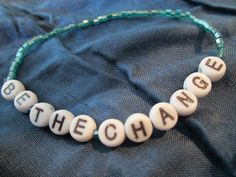 Be The Change $3