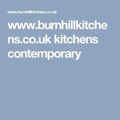 www.burnhillkitchens.co.uk kitchens contemporary