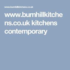 www.burnhillkitchens.co.uk kitchens contemporary