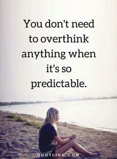 overthinking quotes I second-guess and overthink and rethink every single thing that I do. Me Quotes, Poems, Inspirational Quotes, Thoughts, Sayings, Live, Life Coach Quotes, Lyrics, Poetry