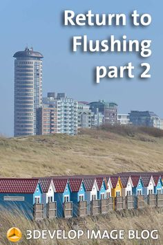 Second part of a post about Flushing with photos of the beach, the boulevard and the harbour