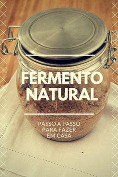 Guia passo a passo para fazer o seu fermento natural