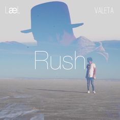 """Rush"" by Lael Valeta added to Discover Weekly playlist on Spotify"
