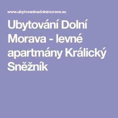 Ubytování Dolní Morava - levné apartmány Králický Sněžník