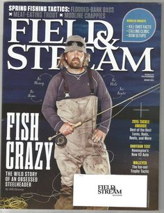 Field and Stream Magazine March 2015 Tackle Awards - Fish Crazy Spring
