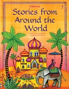 Usborne Stories from Around the World $14.99  Folk tales  Core Curriculum book