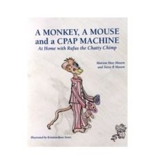 A great fun book for children who use CPAP or who have family members using one.  Subtly makes out it's a 'normal' part of bedtime routine.  Can be bought on our website http://www.hope2sleep.co.uk/products/36 £9.99
