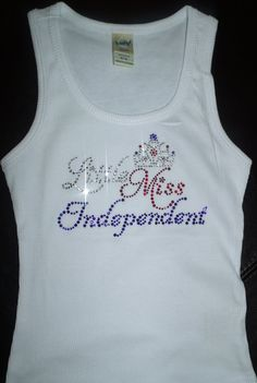 Little Miss Independent Rhinestone Tank by blingcouture21 on Etsy, $24.00