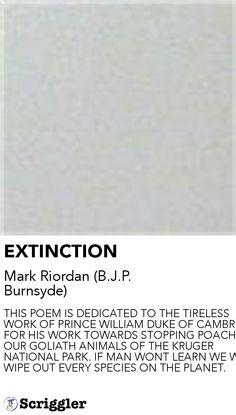 EXTINCTION by Mark Riordan (B.J.P. Burnsyde) https://scriggler.com/detailPost/story/31406