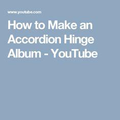 How to Make an Accordion Hinge Album - YouTube