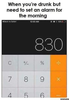 Drinking and setting alarm