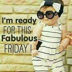 Thursday Humor, Weekend Humor, Friday Humor, Funny Weekend, Funny Friday, Good Morning Friday, Good Morning Greetings, Good Morning Good Night, Fabulous Friday Quotes