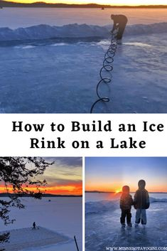 Minnesota Yogini - How to Build an Ice Rink on a Lake - Minnesota Yogini