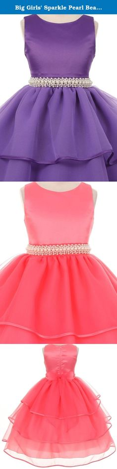 Big Girls' Sparkle Pearl Beading Waistline Flowers Girls Dresses Purple 10. Classic beauty with extra flare. We love this style because it can be worn from event to event. So much versatility! This is a style that is timeless and can be passed from one generation to the next. The sleeveless satin and organza dress has a gorgeous beaded waist that gives the style pizzazz. The sash is attached at the side seams and ties in the back to your desired fit. The skirt features tiers of beautiful...