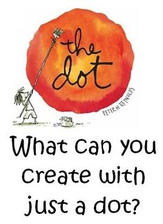 """Mrs. Johnson's First Grade: Creative Writing with """"The Dot"""" by Peter Reynolds - possible read aloud for CRD"""