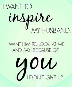 Encouraging Words For Husband, Inspirational Quotes For Husband, Husband Quotes From Wife, Husband Wife Relationship Quotes, Quotes Marriage, Marriage Life, Understanding Quotes, Happiness, Flirting Quotes