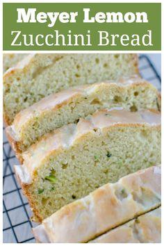 Meyer Lemon Zucchini Bread Meyer Lemon Recipes, Grapefruit Recipes, Citrus Recipes, Orange Recipes, Sweet Recipes, Lemon Desserts, Irish Recipes, Top Recipes, Summer Recipes