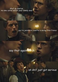 Uh oh, that escalated fast! (Les Mis problems)