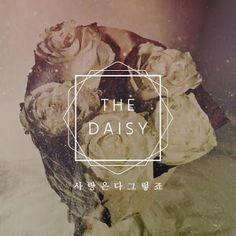KPOP Music Lyrics: The Daisy – 사랑은 다 그렇죠 Lyrics [Hangul + Romanizatio...