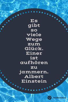 #zitate #weisheiten #glück