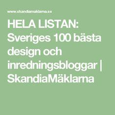 HELA LISTAN: Sveriges 100 bästa design och inredningsbloggar   SkandiaMäklarna