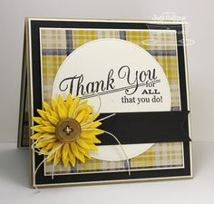 """Thank You For All That You Do"" Card...with plaid paper and sweet die cut flower embellishment with a button.  By Stamping A Latte."