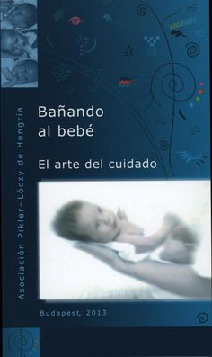 Libros en Español : Bañando al bebé – El arte del cuidado