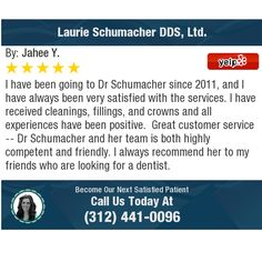 I have been going to Dr Schumacher since and I have always been very satisfied with. Dentist Reviews, Chicago Loop, Best Dentist, Free To Use Images, Always Be, High Quality Images, Dental, Finding Yourself, Positivity