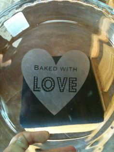 Etched glass pie plate. $15.00, via Etsy - love to do this for Valentines Day with glass pyrex pie dish I have.