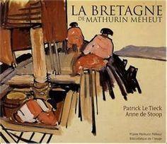 Mathurin Méheut (1882 - 1958) - Peintre de la Bretagne - I love his work