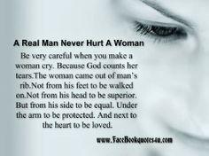 A REAL #MAN NEVER HURT A #WOMAN