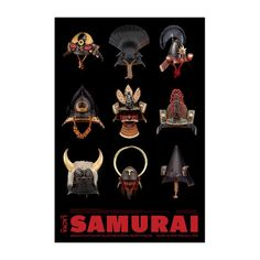 Nine amazing Japanese samurai helmets are reproduced on this poster created in conjunction with the exhibition Samurai: Japanese Armor from the Ann and Gabriel Barbier-Mueller Collection at LACMA. Lea