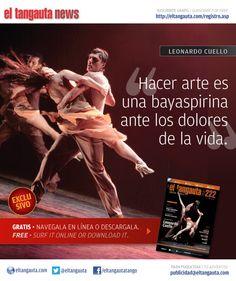 ★ LEONARDO CUELLO ★ El Tangauta • Revista|Magazine #222 (MAY 13) Navegala en línea o descargala gratis | Surf it online or download it for free: http://eltangauta.com/edicionesold.asp