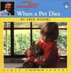 When a Pet Dies by Fred Rogers http://www.amazon.com/dp/0698116666/ref=cm_sw_r_pi_dp_rW3Rtb1YYZW9NQDR