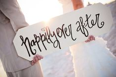 Happily Ever After Sign For Pictures