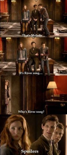 That's Melody... It's River Song Spoilers....