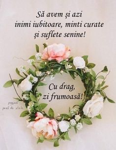 Buna dimineats Spiritual Quotes, Positive Quotes, Nature Gif, Good Morning Gif, Gods Love, Floral Wreath, Blessed, Place Card Holders, Romantic