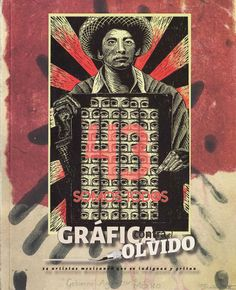 """Catalog of the work from the exhibition Gráfica contra el olvido. 54 Mexican artists who are outraged and shout. Collection convened by the Taler de Producción Gráfica Grieta Negra, located in the state of Puebla, Mexico. In this exhibition 54 Mexican artists express their feelings about """"the forced disappearance of 43 young students, from the School Normal Rural """"Raúl Isidro Burgos"""" of Ayotzinapa, on September 26 and 27th 2014, which constitutes an unprecedented event in Mexico"""