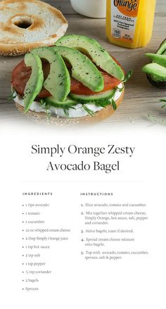 Sweet orange juice and a dash of hot sauce make cream cheese even better. Try this Simply Orange Zesty Avocado Bagel for lunch today.