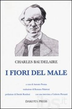 I fiori del male editore Dakota press  ad Euro 12.35 in #Dakota press #Libri poesia e teatro poesia