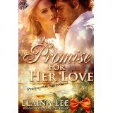 A Promise for her Love (Kindle Edition)By Elaina Lee