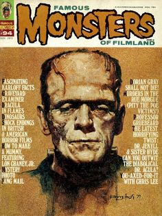 Famous Monsters of Filmland #94, 1972. I used to love going to the grocery store with my mom when I was a kid cause I could always talk her into buying me the latest issue of either Famous Monsters or Mad magazine.