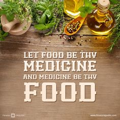 Let Food Be Thy Medicine | Fitness Republic