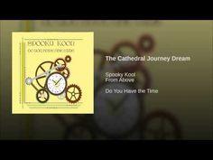 The Cathedral Journey Dream    @SpookyKool   https://www.facebook.com/SpookyKool/