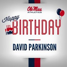 please join us in wishing David Parkinson a happy birthday today! 12/14/2015
