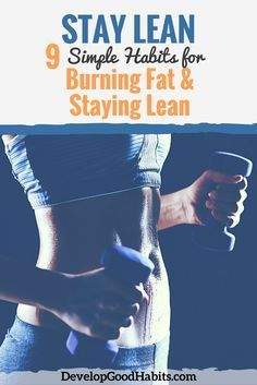 Staying lean year round can be a challenge. Discover 9 simple habits that will help you burn fat and stay lean for the entire year. Weight Loss Tea, Weight Loss Diet Plan, Weight Loss For Women, Weight Loss Goals, Group Fitness, Fitness Tips, Fitness Motivation, Health Fitness, Lose Weight Naturally