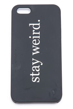 Brandy ♥ Melville | Stay Weird iPhone 5 Case - Just In