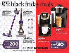 Bed Bath & Beyond Black Friday Ad Scan 2016 Page Bed Bath & Beyond will open at 6 a. on Black Friday. The Off coupon is the only saving grace, and the ad states you have to arrive in-store between 6 a. and noon to receive the coupon. Origin Of Black Friday, Black Friday Ads, Black Friday Shopping, Rainbow Six Siege Hoodie, Money Saving Mom, Get Free Stuff, Coffee Brewer, Amazing Shopping, Bed & Bath