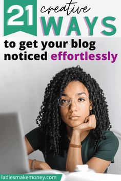 How To Get Your Blog Noticed - 21 Creative Ways That Work Effectively Ways To Earn Money, Make Money Blogging, How To Make Money, How To Get, Bookmarking Sites, Blog Planner, Blogging For Beginners, Blog Tips, You Got This